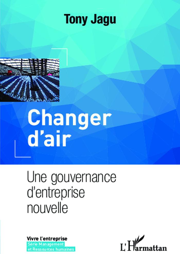 Changer d'air - Une gouvernance d'entreprise nouvelle
